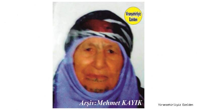 Hemşehrimiz Viranşehir'de Yakın Zamanda Vefat etmiş, Değerli Annelerimizden olan, Merhume Hacı Amşe Diken