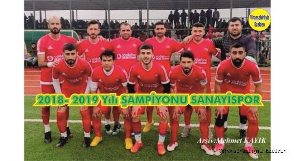 Şanlıurfa 1. Amatör Küme Futbol Gurubunda Viranşehir Sanayispor Futbol Takımı Şampiyon oldu
