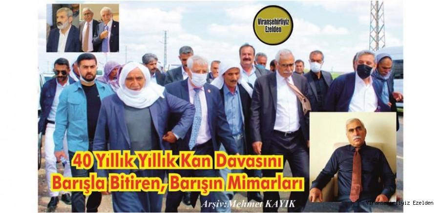 VİRANŞEHİR BARIŞ ELÇİLERİ BİR ARAYA GELDİ 40 YILLIK KAN DAVASI BARIŞLA SONUÇLANDI..!